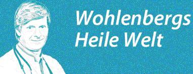 https://www.medical-tribune.de/meinung-und-dialog/wohlenbergs-heile-welt/
